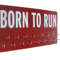 running medals holder: born to run