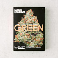 Green: A Pocket Guide to Pot By Dan Michaels | Urban Outfitters