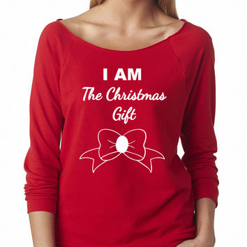 I AM The Christmas Gift Women's Off Shoulder Funny Xmas Sweater