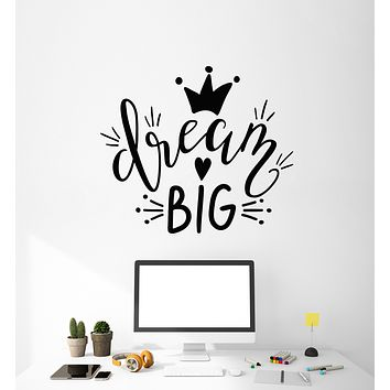Vinyl Wall Decal Inspiration Phrase Dream Big Crown Home Idea Stickers Mural (g1487)
