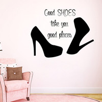 Wall Decals Vinyl Decal Sticker Beauty Shop Quote Good Shoes Take You Good Places Interior Design Mural Girl Bedroom Living Room Decor KT155