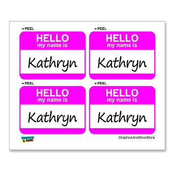 Kathryn Hello My Name Is - Sheet of 4 Stickers