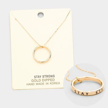 """""""Stay Strong"""" Gold Dipped Ring Pendant Necklace"""