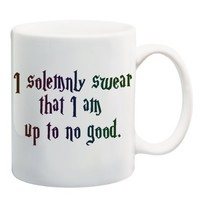 I SOLEMNLY SWEAR THAT I AM UP TO NO GOOD Mug Cup - 11 ounces