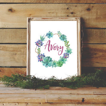 Avery Printable, Succulent Nursery Art, Floral Nursery decor, Custom Name Print, Baby Monogram, Succulent Nursery, Flower Art Print, Avery