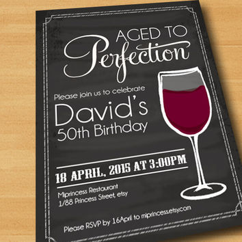 Wine birthday invitation, Aged to Perfection, Chalkboard Party Invitation cheers for any age gathering Party invitation Design - card 196