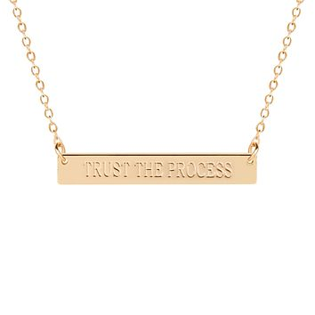 TRUST THE PROCESS Bar Necklace