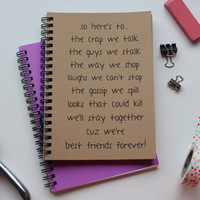 So here's to...best friends forever 5 x 7 journal