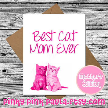 Mothers Day Card  (Funny Cat Card. Cat Birthday Card. Cat Greeting Card. Cute Mothers Day. Funny Card For Mom. Funny Mothers Card. Mom Gift)