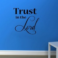 Vinyl Wall Decal Trust in the Lord Removable Stylish Sticker Mural Unique Design