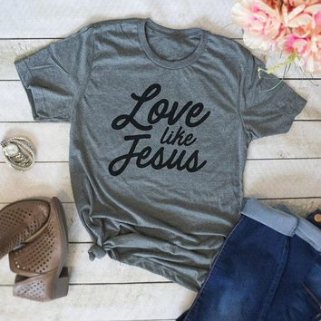 Love Like Jesus Graphic T-Shirt Christian Slogan Harajuku Tee Unisex Gray Grunge Gift Tops Summer Stylish Trendy Outfits Shirts