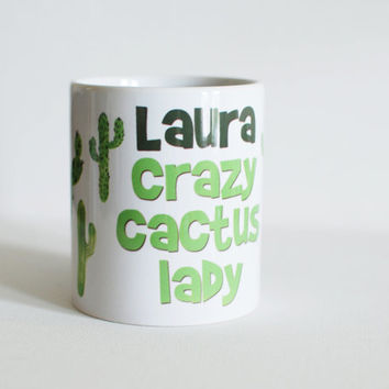 Crazy Cactus Lady personalised mug, gift for cactus lover, cute illustrated mugs. Custom succulent mug.