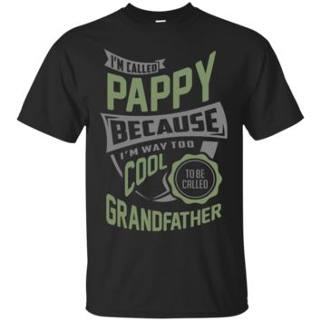 I'm Called Pappy. Perfect  T-Shirt