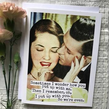 Sometimes I Wonder How You Put Up With Me Funny Vintage Style Anniversary Card Valentines Day Card Love Card FREE SHIPPING