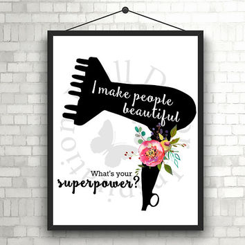 What is your superpower? | Hairdresser Hairstylist | Beauty Salon | Woman | Inspiration Poster | Art Print | Printable Quote | Typography