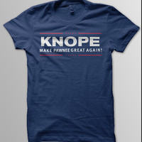 LESLIE KNOPE Make PAWNEE Great Again 2016 Unisex Men & Women T-Shirt Parks and Rec Recreation