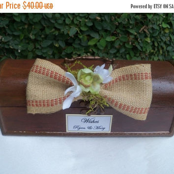 ON SALE Wedding Wishes Card Box / Rustic Wedding Decor Box / Burlap Bow wedding Box