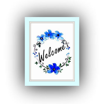 Welcome, Printable Wall Art, watercolor painting, home decor, flower decal, wreath crown decals, print, blue outdoors , spring party sign