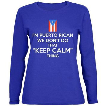 CREYON Don't Do Calm Puerto Rican Womens Long Sleeve T Shirt