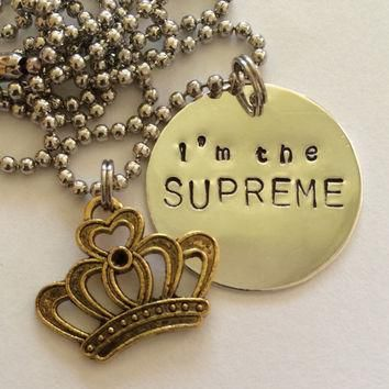American Horror Story Coven I'm the Supreme necklace