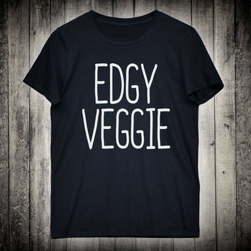 Edgy Veggie Funny Vegan Slogan Tee Vegetarian Shirt Animal Lover Clothing