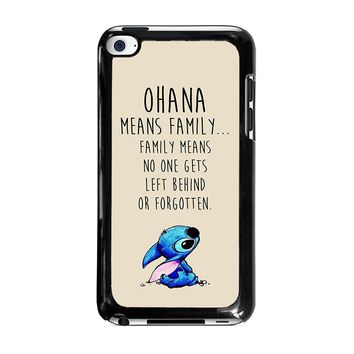 STITCH LILLO OHANA FAMILY QUOTES iPod Touch 4 Case Cover