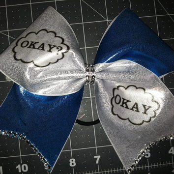 Okay? Okay The fault in our stars Cheer Bow w/ BLING