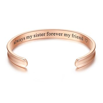'Always my sister forever my friend' Grooved Cuff Bangle Bracelet, Jewelry Gifts for Sister, Friendship