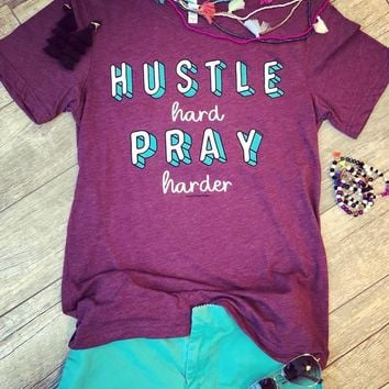 Hustle Hard Pray Harder Graphic Tee (S-XL)