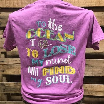 Southern Chics Apparel To the Ocean I Go to Lose my Mind & Find my Soul Bright T Shirt