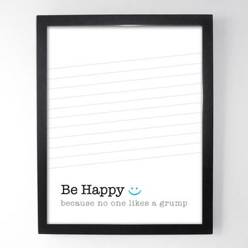 Be Happy Modern Art - Inpirational Art Print - Motivational Prints - 11x14 Home / Inspirational Art