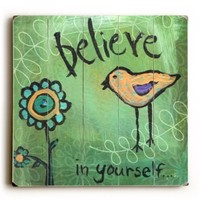 """Believe In Yourself by Artist Misty Diller 18""""x18"""" Planked Wood Sign Wall Decor Art"""