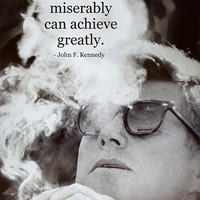 John F Kennedy Achieve Motivational Quote Archival Photo Poster Posters at AllPosters.com