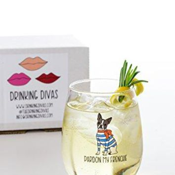 Drinking Divas Pardon My Frenchie Wine Glass  Stemless Wine Mimosa amp Cocktail Tumbler | For Dog amp French Bulldog Lovers | Cute amp Funny Gift for Mom Wife Sister Bestie Women | Christmas Birthday