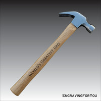 Personalized Engraved Wooden Handle Hammer for Father's Day, Birthday, or Dad Appreciation, Husband, Grandfather Gift