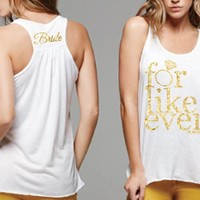 For Like Ever  Tank Top