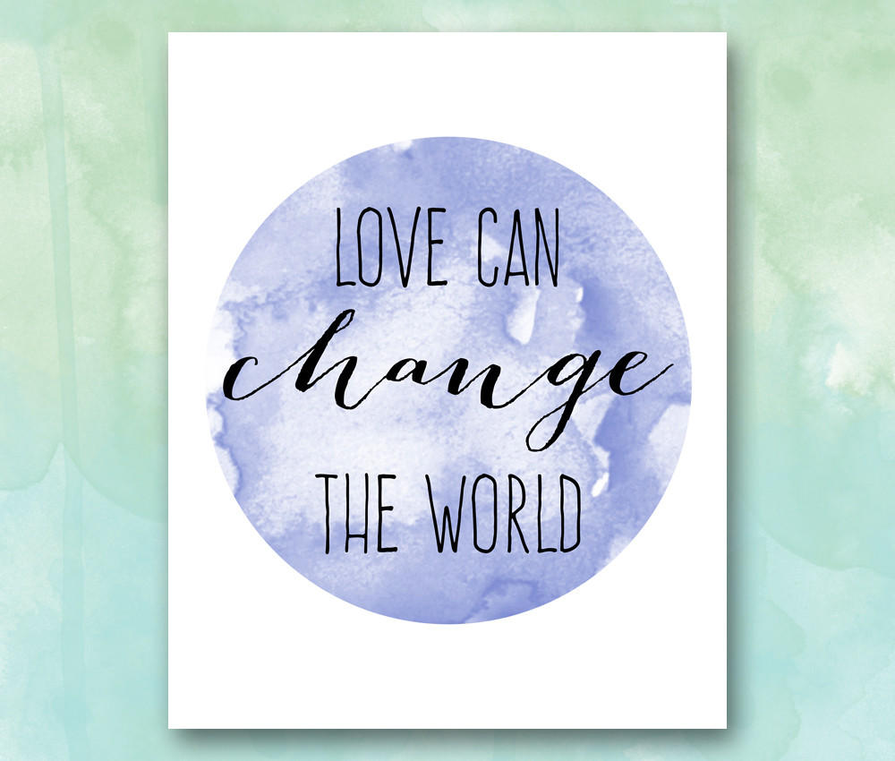 love can change the world essay