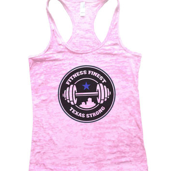 Fitness Finest Texas Strong Burnout Tank Top By BurnoutTankTops.com - 778