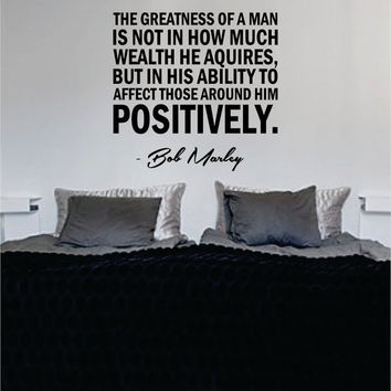 Bob Marley Greatness of a Man Version 2 Decal Quote Sticker Wall Vinyl Art Decor