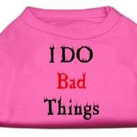 I Do Bad Things Screen Print Shirts Bright Pink L (14)