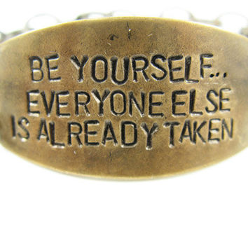 Be yourself Everyone Else is Already Taken Hand by CobwebCorner