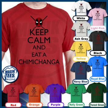 Keep Calm And Eat A Chimichanga T-Shirt