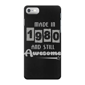 made in 1980 and still awesome iPhone 7 Case
