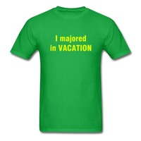 I majored in VACATION T-Shirt - HIGH SCHOOL MUSICAL T-Shirt | 46991