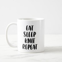 Eat Knit Sleep Repeat mug