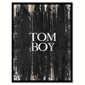 Tomboy Funny Quote Saying Canvas Print with Picture Frame Home Decor Wall Art