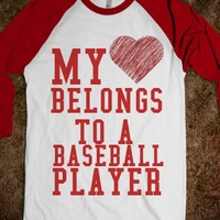 MY HEART BELONGS TO A BASEBALL PLAYER