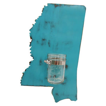 Mississippi State with Mason Jar Vase Repurposed Candle holder Pictured in Teal, Pine Wood Sign Wall Decor Rustic Americana Country Chic