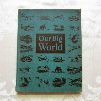 Our Big World Vintage School Book