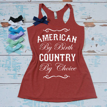 American By Birth Country By Choice - Flowy Eco Tri-Blend Women's Tank Top. Sizes XS-XL.